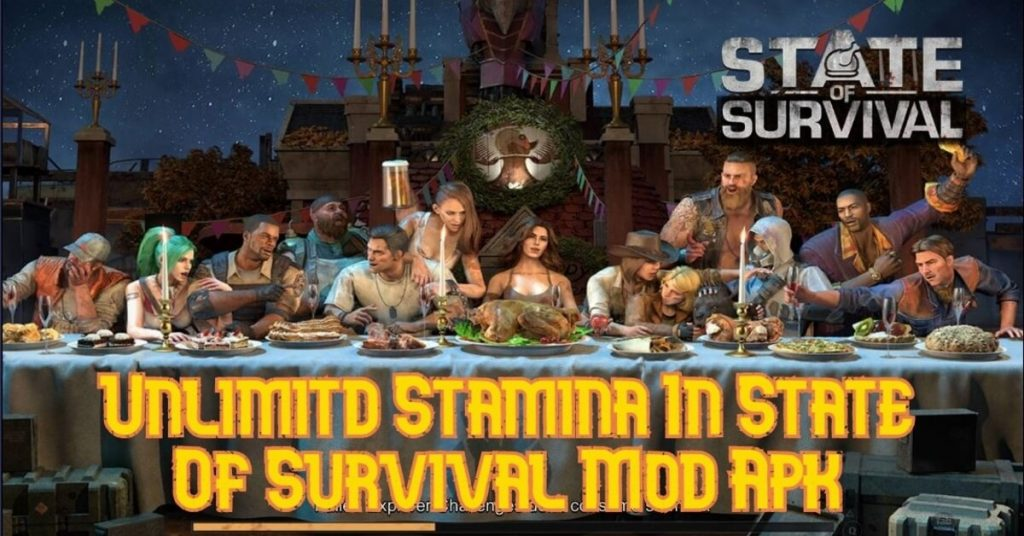 Unlimited Stamina In State Of Survival Mod Apk